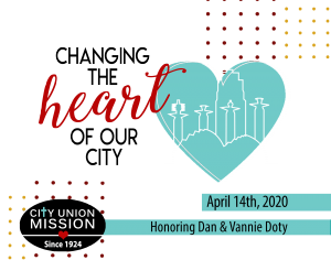 Changing the Heart of Our City - April 14th, 2020 - City Union Mission