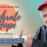 City Union Mission Kicks Off Annual CELEBRATE HOPE Fundraising Campaign; Seeks Community Support to Meet $7 Million Goal